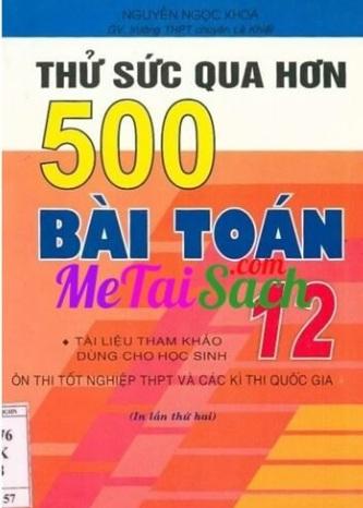 Tải sách: Thử Sức Qua Hơn 500 Bài Toán 12