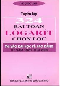 Tải sách: Tuyển Tập 324 Bài Toán Logarit Chọn Lọc
