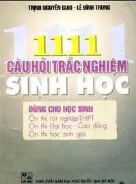Tải sách: 1111 Câu Hỏi Trắc Nghiệm Sinh Học