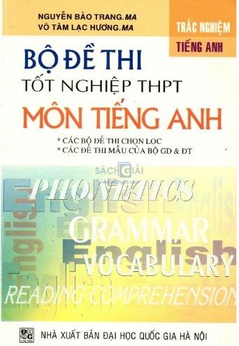 Tải sách: Bộ Đề Thi Tốt Nghiệp THPT Môn Tiếng Anh
