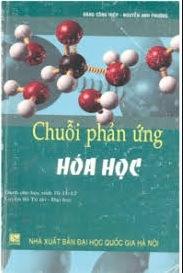 Tải sách: Chuỗi Phản Ứng Hóa Học