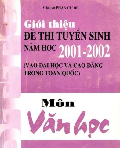 Tải sách: Giới Thiệu Đề Thi Tuyển Sinh Năm Học 2001-2002 Môn Văn Học