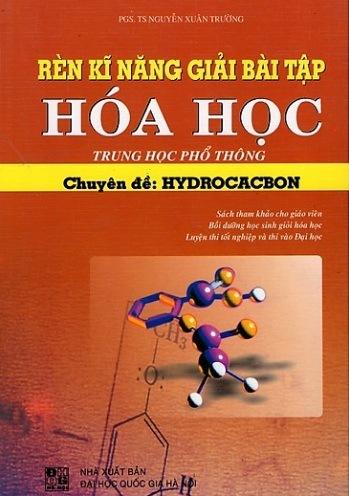 Tải sách: Rèn Kỹ Năng Giải Bài Tập Hóa Học: Hydrocacbon