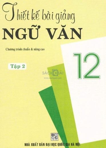 Tải sách: Thiết Kế Bài Giảng Ngữ Văn 12 Tập 2
