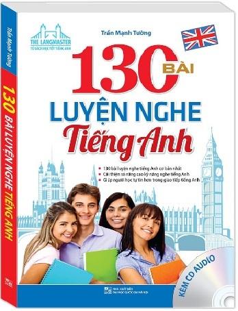 Tải sách: 130 Bài Luyện Nghe Tiếng Anh – Trần Mạnh Tường