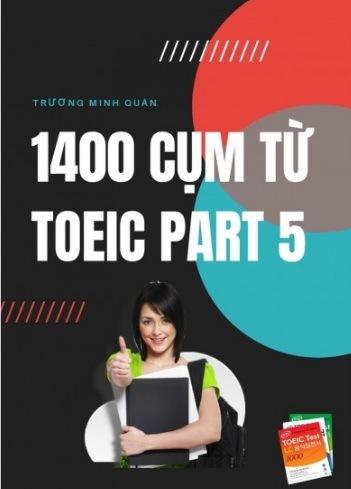 Tải sách: 1400 Cụm Từ Toeic Part 5