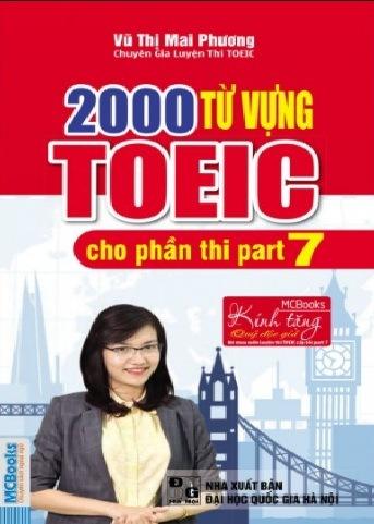 Tải sách: 2000 Từ Vựng Toeic Cho Phần Thi Part 7 Cô Mai Phương