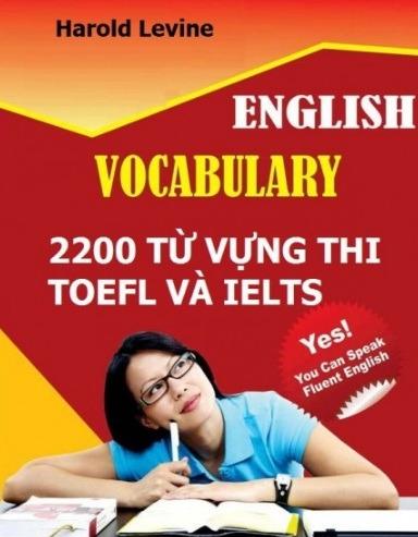 Tải sách: 2200 Từ Vựng Thi TOEFL Và IELTS