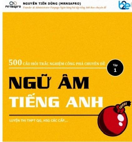 Tải sách: 500 Câu Hỏi Trắc Nghiệm Chuyên Đề Ngữ Âm Tiếng Anh – Nguyễn Tiến Dũng
