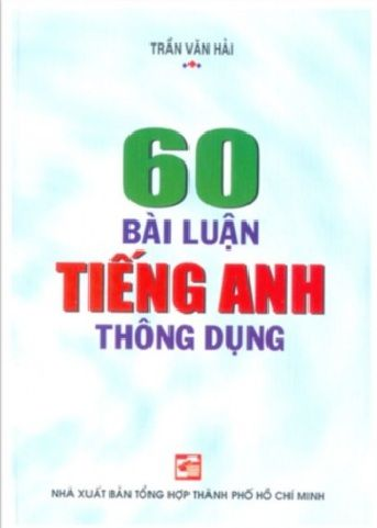 Tải sách: 60 Bài Luận Tiếng Anh Thông Dụng