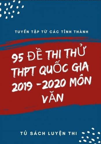 Tải sách: 95 Đề Thi Thử THPT Quốc Gia Môn Văn 2019 – 2020
