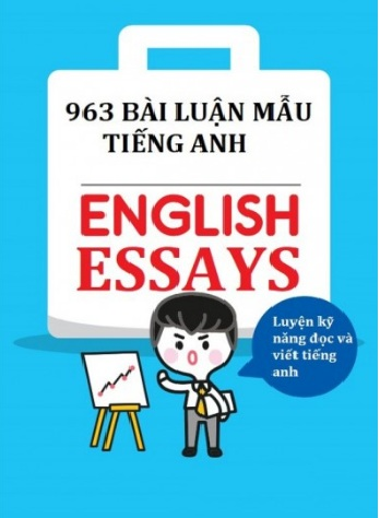 Tải sách: 963 Bài Luận Mẫu Tiếng Anh Cực Hay