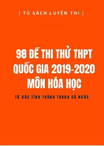 Tải sách: 98 Đề Thi Thử THPT Quốc  Gia Môn Hóa Học 2019 – 2020