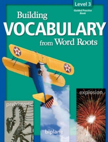 Tải sách: Building Vocabulary From Word Roots Level 3