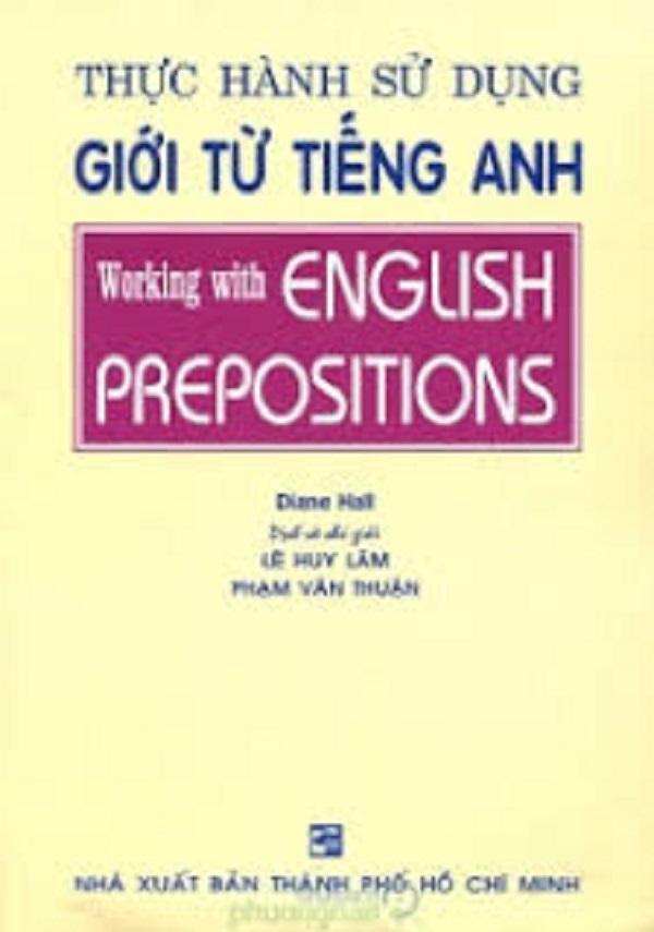 Tải sách: Thực Hành Sử Dụng Giới Từ Tiếng Anh