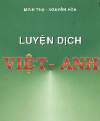 Tải sách: Luyện Dịch Việt Anh – Minh Thu – Nguyễn Hòa
