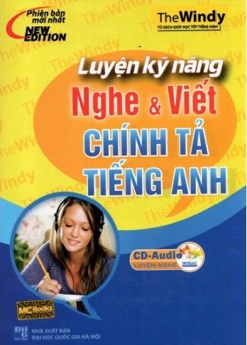 Tải sách: Luyện Kỹ Năng Nghe Và Viết Chính Tả Tiếng Anh