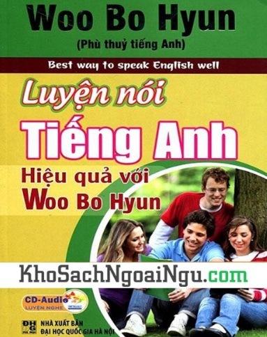 Tải sách: Luyện Nói Tiếng Anh Hiệu Quả Với Woo Bo Hyun