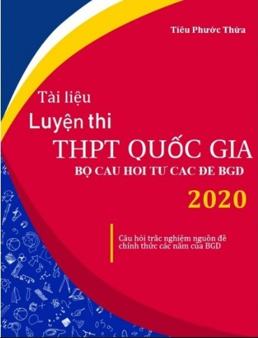 Tải sách: Tài Liệu Luyện Thi THPT Quốc Gia Môn Toán 2020 (Có Đáp Án )