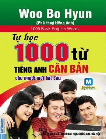 Tải sách: Tự Học 1000 Từ Tiếng Anh Căn Bản Dành Cho Người Mới Bắt Đầu