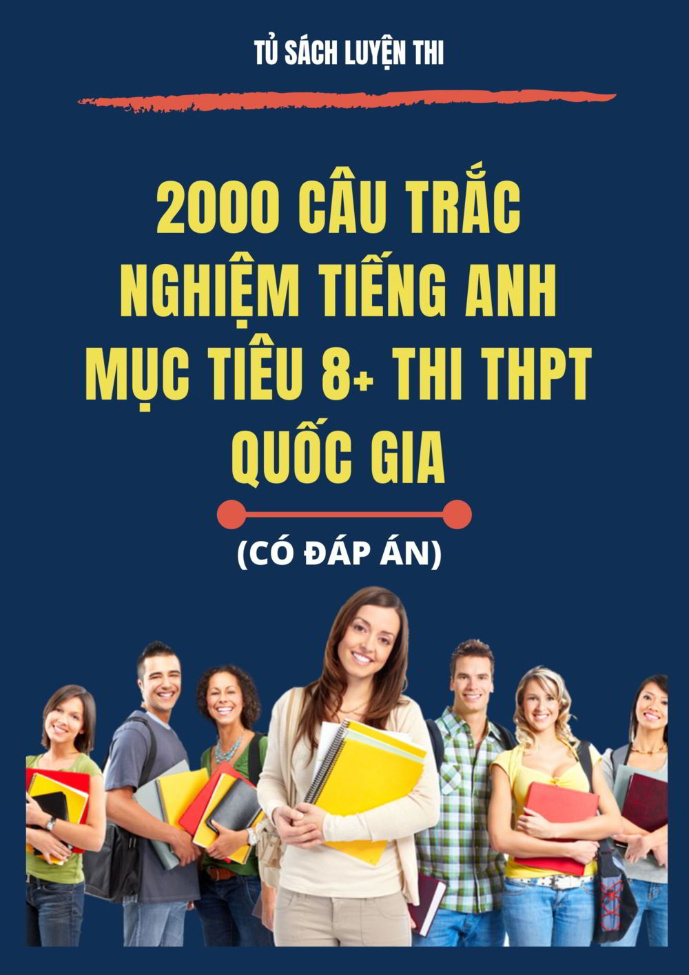 Tải sách: 2000 câu trắc nghiệm tiếng anh mục tiêu 8+ thi THPT Quốc Gia