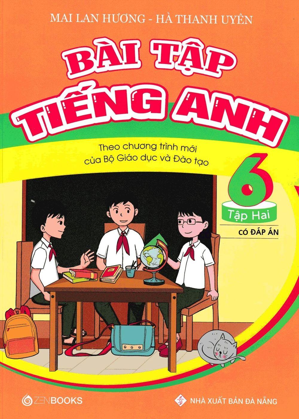 Tải sách: Bài tập tiếng anh 6 tập 2 – Mai Lan Hương (Chương trình mới)