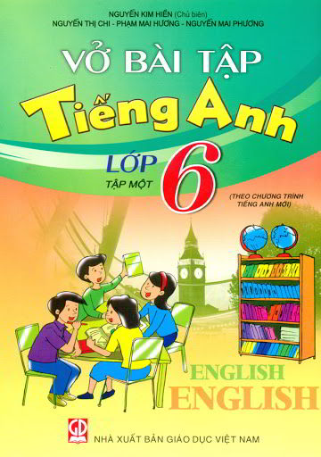 Tải sách: Vở bài tập tiếng anh lớp 6 tập 1,2 – Nguyễn Kim Hiền