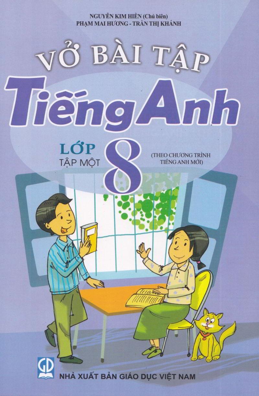 Tải sách: Vở bài tập tiếng anh lớp 8 tập 1,2 – Nguyễn Kim Hiền