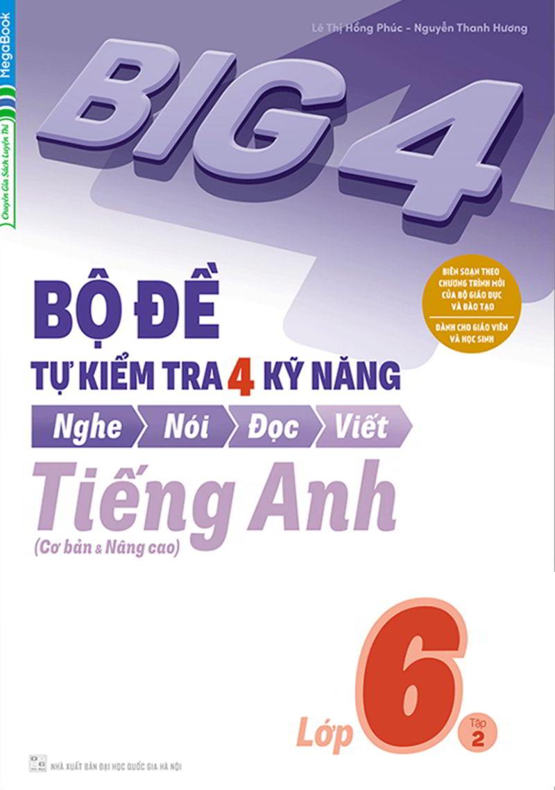 Tải sách: Big 4 bộ đề tự kiểm tra 4 kỹ năng tiếng anh 6 tập 1,2