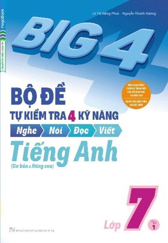 Tải sách: Big 4 bộ đề tự kiểm tra 4 kỹ năng tiếng anh 7 tập 1,2