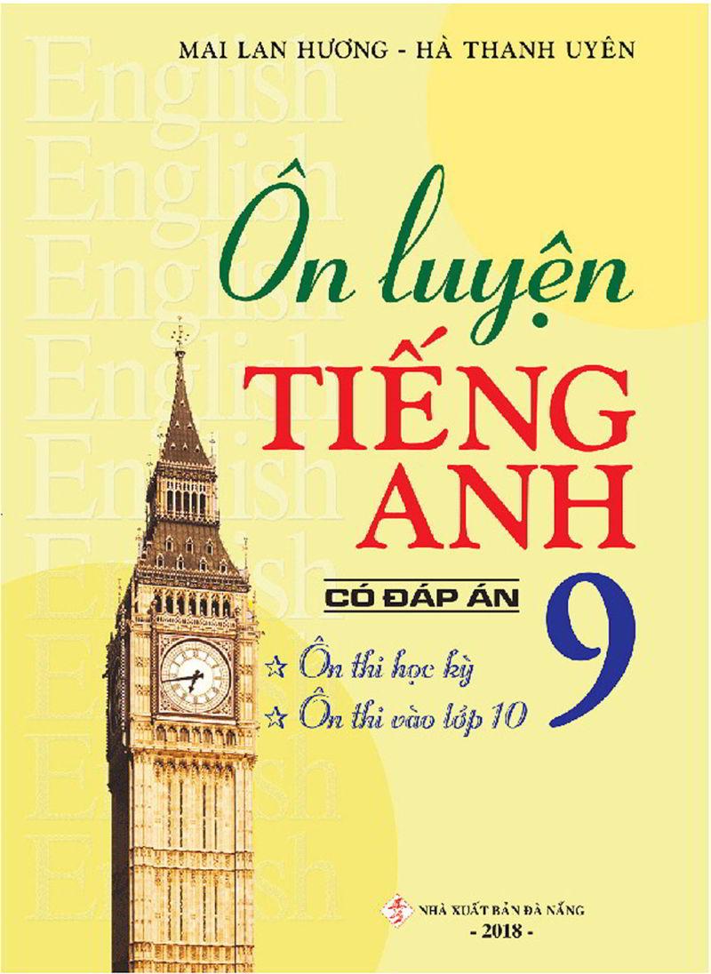 Tải sách: Ôn luyện tiếng anh lớp 9 – Mai Lan Hương