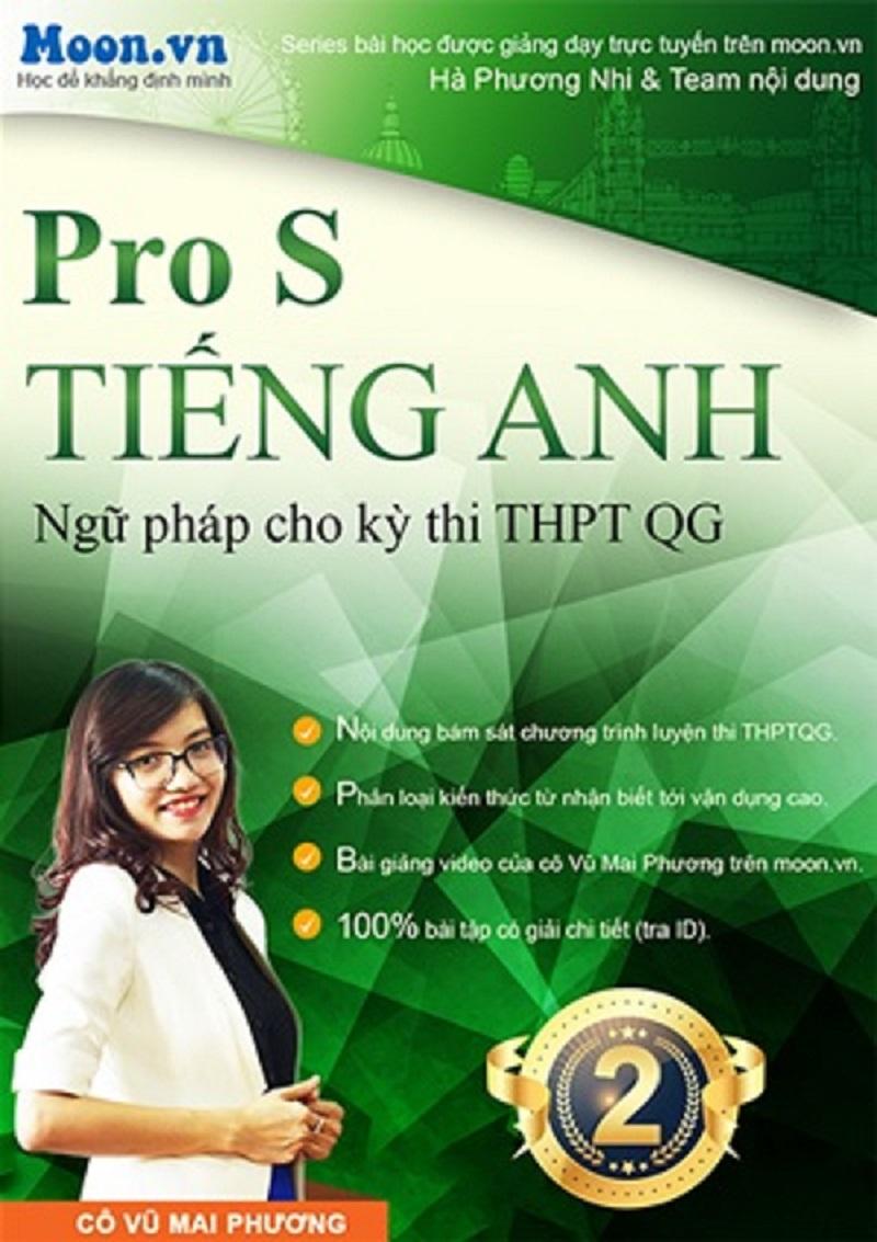 Tải sách: Pro S tiếng anh ngữ pháp Tiếng Anh tập 2 – Cô Mai Phương