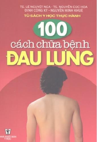 Tải sách: 100 Cách Chữa Bệnh Đau Lưng