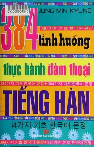 Tải sách: 384 Tình Huống Thực Hành Đàm Thoại Tiếng Hàn