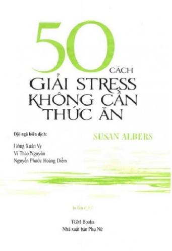 Tải sách: 50 Cách Giải Stress Không Cần Thức Ăn