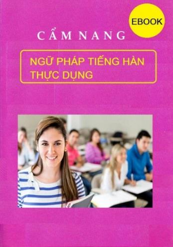 Tải sách: Cẩm Nang Ngữ Pháp Tiếng Hàn Thực Dụng