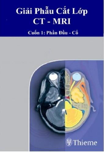 Tải sách: Giải Phẫu Cắt Lớp CT-MRI Tập 1,2,3