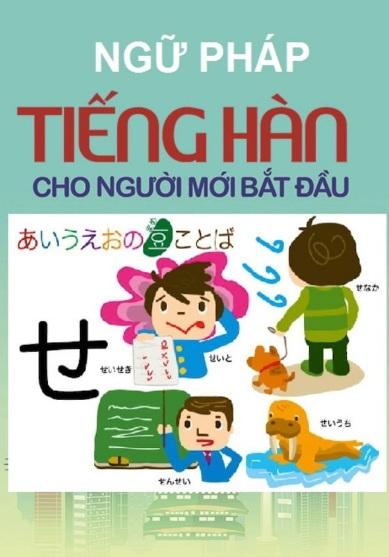 Tải sách: Ngữ Pháp Tiếng Hàn Cho Người Mới Bắt Đầu