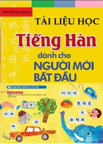 Tải sách: Tài Liệu Học Tiếng Hàn Dành Cho Người Mới Bắt Đầu