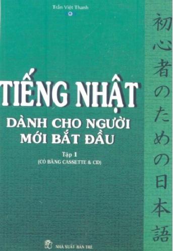Tải sách: Tiếng Nhật Dành Cho Người Mới Bắt Đầu Tập 1