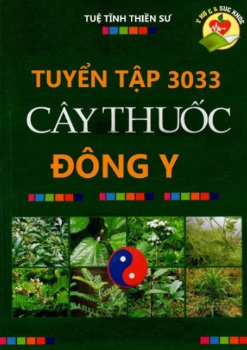 Tải sách: Tuyển Tập 3033 Cây Thuốc Đông Y