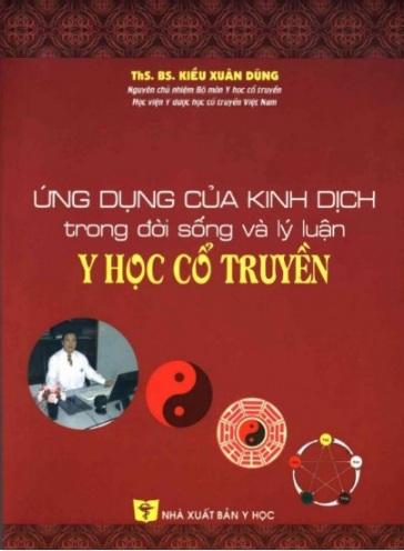 Tải sách: Ứng Dụng Của Kinh Dịch Trong Đời Sống Và Lý Luận Y Học Cổ Truyền