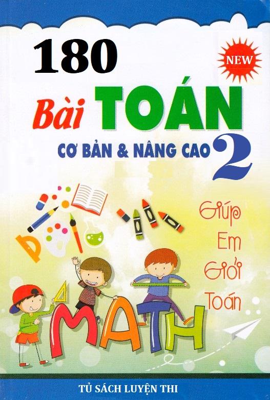 Tải sách: 180 bài toán cơ bản và nâng cao lớp 2