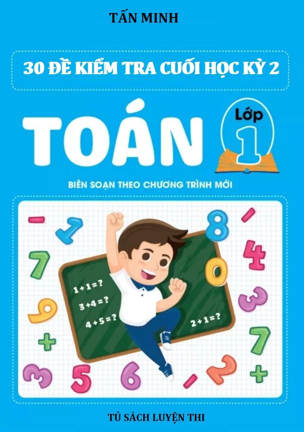 Tải sách: 30 đề kiểm tra cuối học kỳ 2 môn toán lớp 1