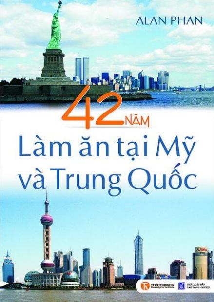 Tải sách: 42 Năm Làm Ăn Tại Mỹ Và Trung Quốc