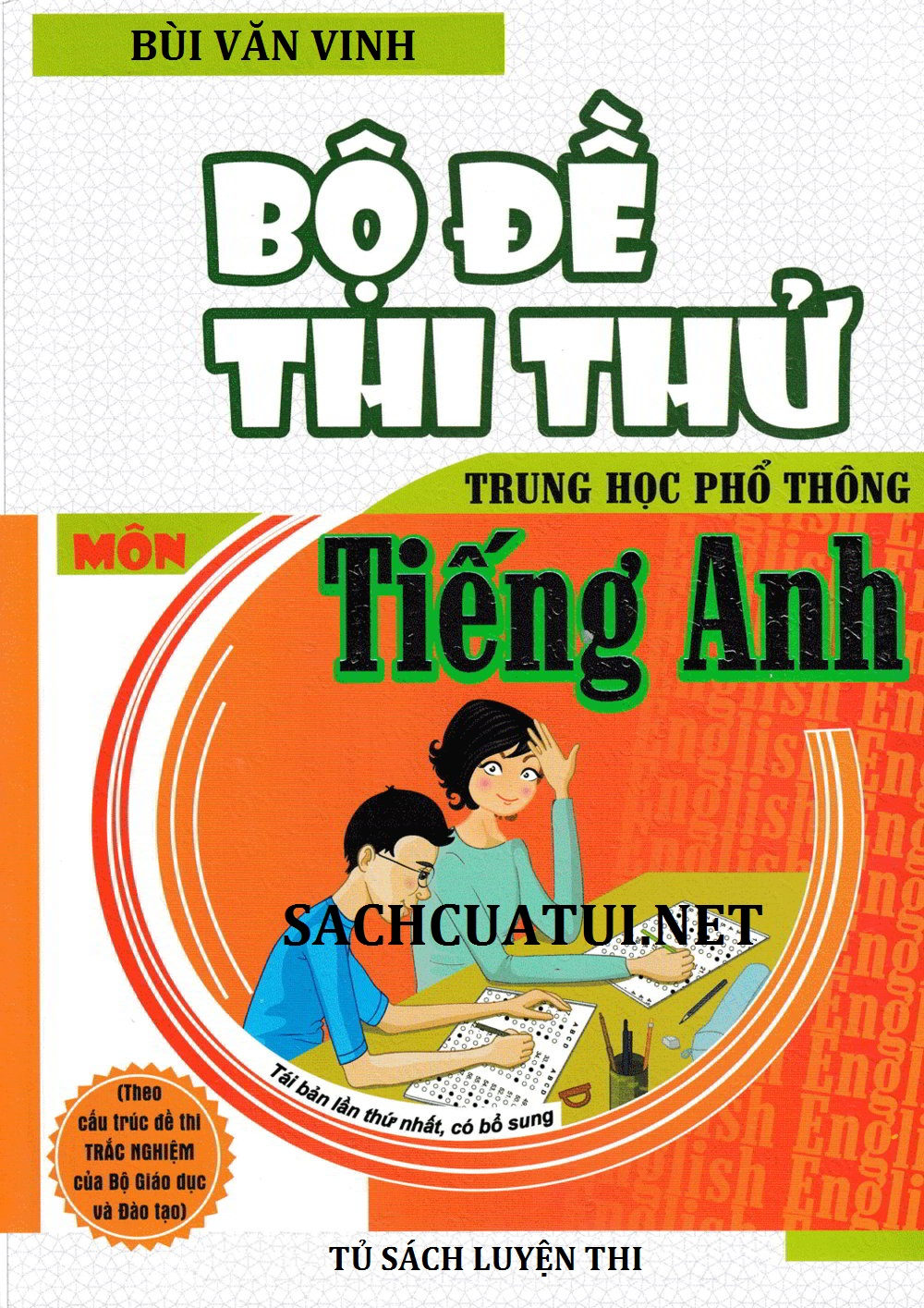 Tải sách: Bộ đề thi thử Trung học phổ thông môn tiếng anh – Bùi Văn Vinh