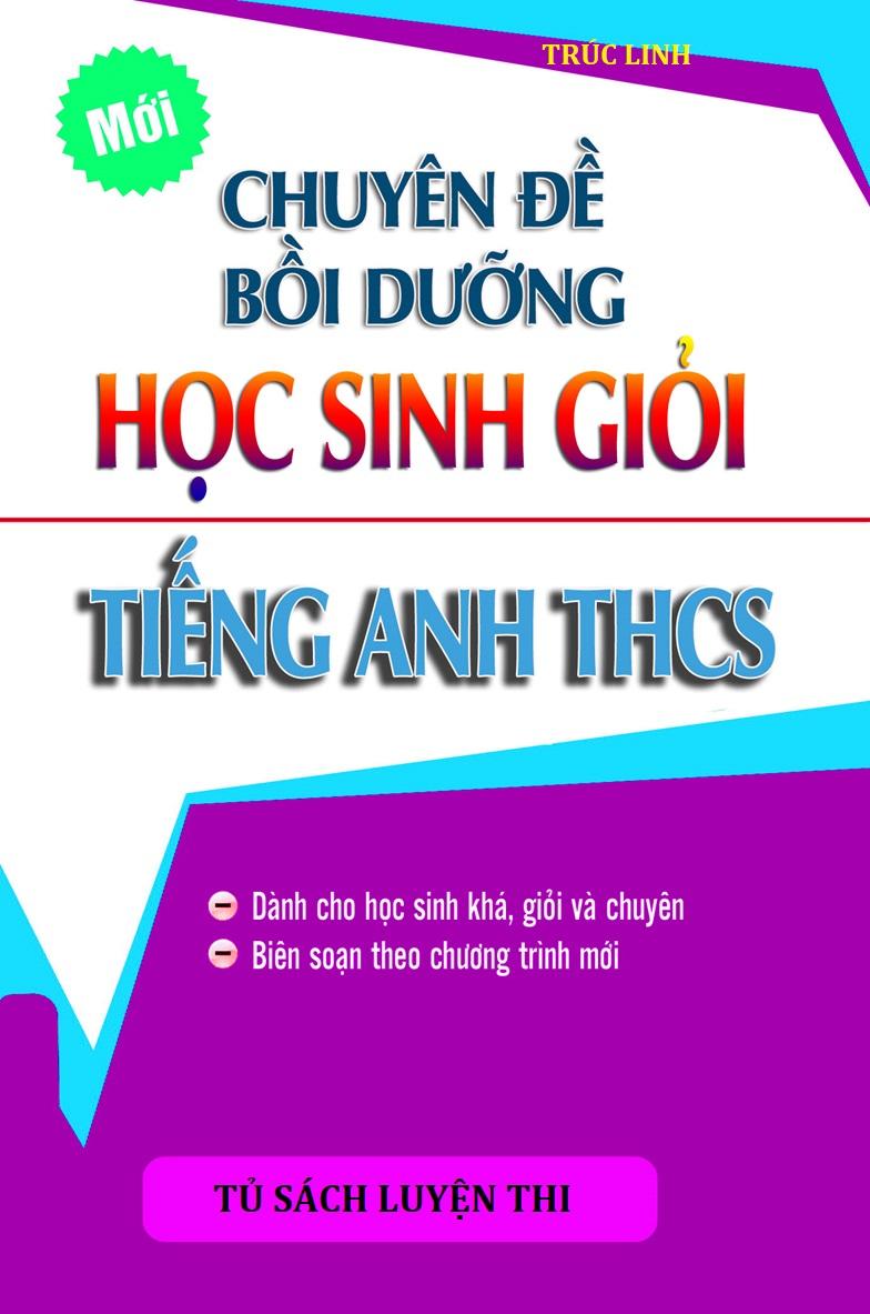 Tải sách: Chuyên đề bồi dưỡng học sinh giỏi tiếng anh thcs