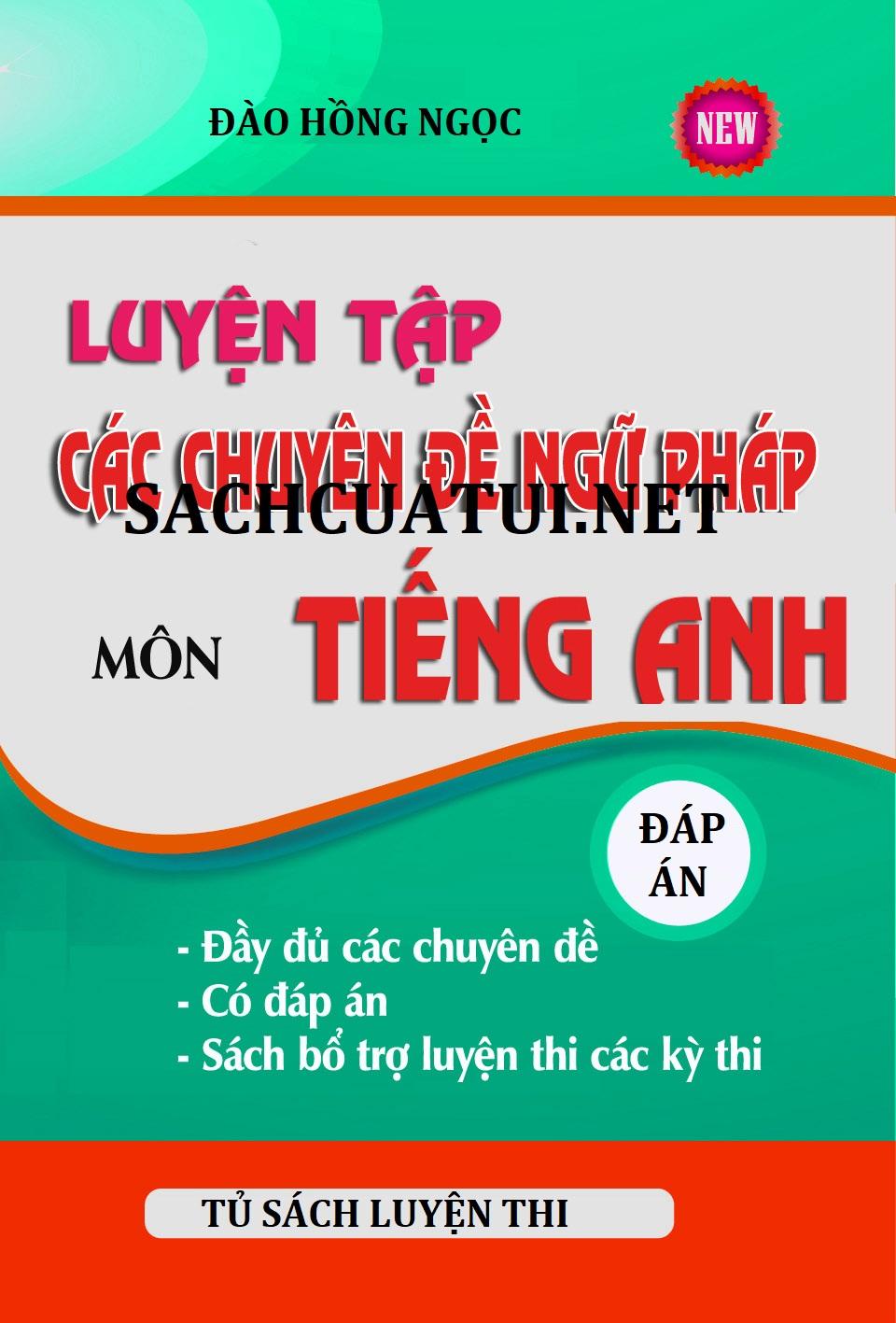 Tải sách: Luyện tập các chuyên đề ngữ pháp môn tiếng anh