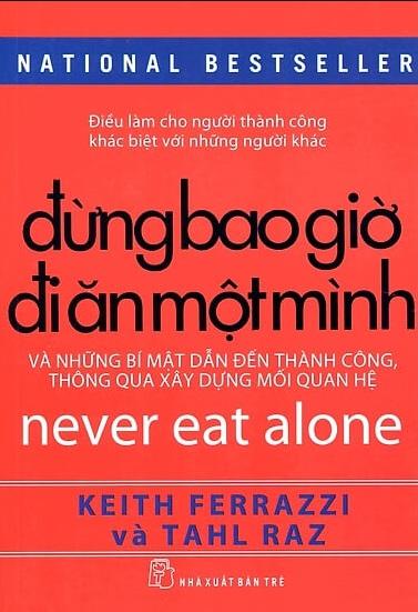 Tải sách: Đừng Bao Giờ Đi Ăn Một Mình