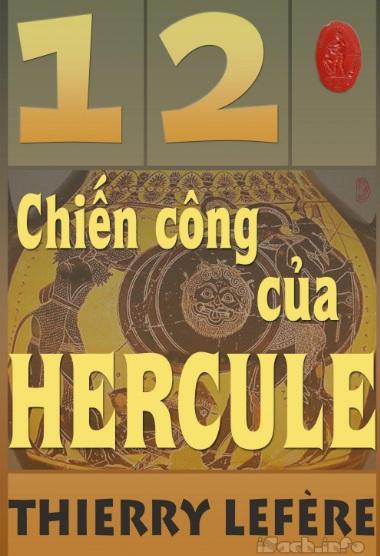 Tải sách: 12 Chiến Công Của Hercule – Thierry Lefèvre